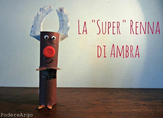 "La ""Super"" Renna di Ambra"